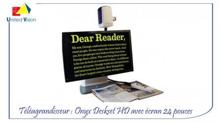 ONYX Deskset HD - Téléagrandisseur 24 pouces